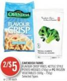 Cavendish Farms  Flavour Crisp Fries - Kettle Style Potato Wedges (750g) or PC Frozen Vegetables (500g - 750g)