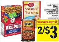 Bush's Best Beans Or Betty Crocker Potatoes Or Hamburger Helper