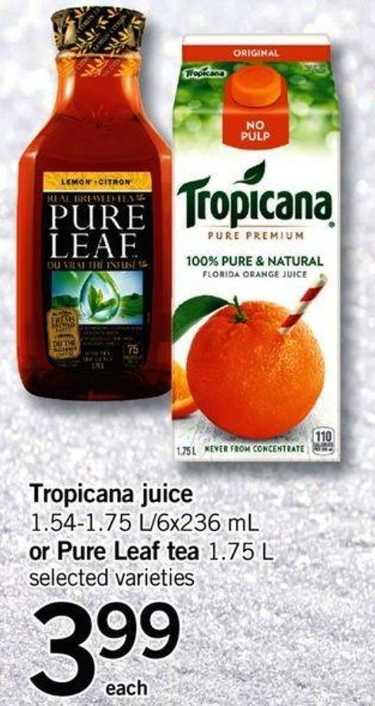Tropicana Juice - 1.54-1.75 L/6x236 Ml Or Pure Leaf Tea - 1.75 L