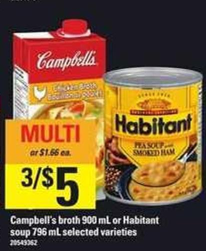 Campbell's Broth - 900 mL or Habitant Soup - 796 ml
