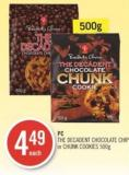 PC The Decadent Chocolate Chip or Chunk Cookies 500 g