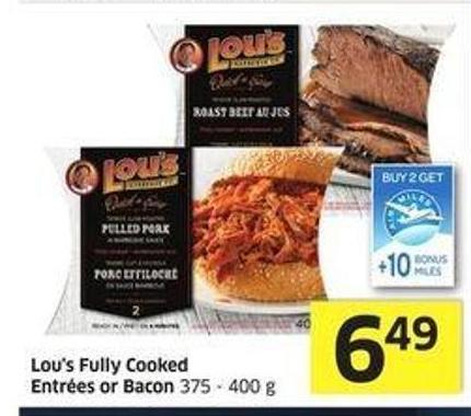 Lou's Fully Cooked Entrées or