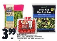 Grape Tomatoes 1.5 Lb - Product Of Ontario Mann's Sugar Snap Peas 425 G - Product Of Mexico Family Size Sweet Kale Salad 797 G - Product Of U.S.A.