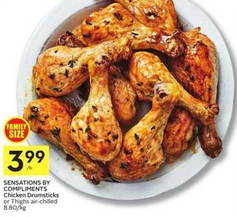 Sensations By Compliments Chicken Drumsticks or Thighs Air-chilled 8.80/kg