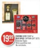 Cucina Hand Soap or Old Spice Captain Gift Sets