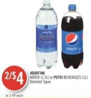 Aquafina Water (1.5l) or Pepsi Beverages (1l)