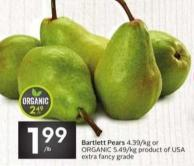 Bartlett Pears 4.39/kg or Organic 5.49/kg Product of USA Extra Fancy Grade