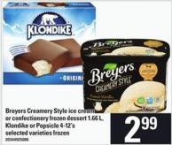 Breyers Creamery Style Ice Cream Or Confectionery Frozen Dessert - 1.66 L - Klondike Or Popsicle - 4-12's