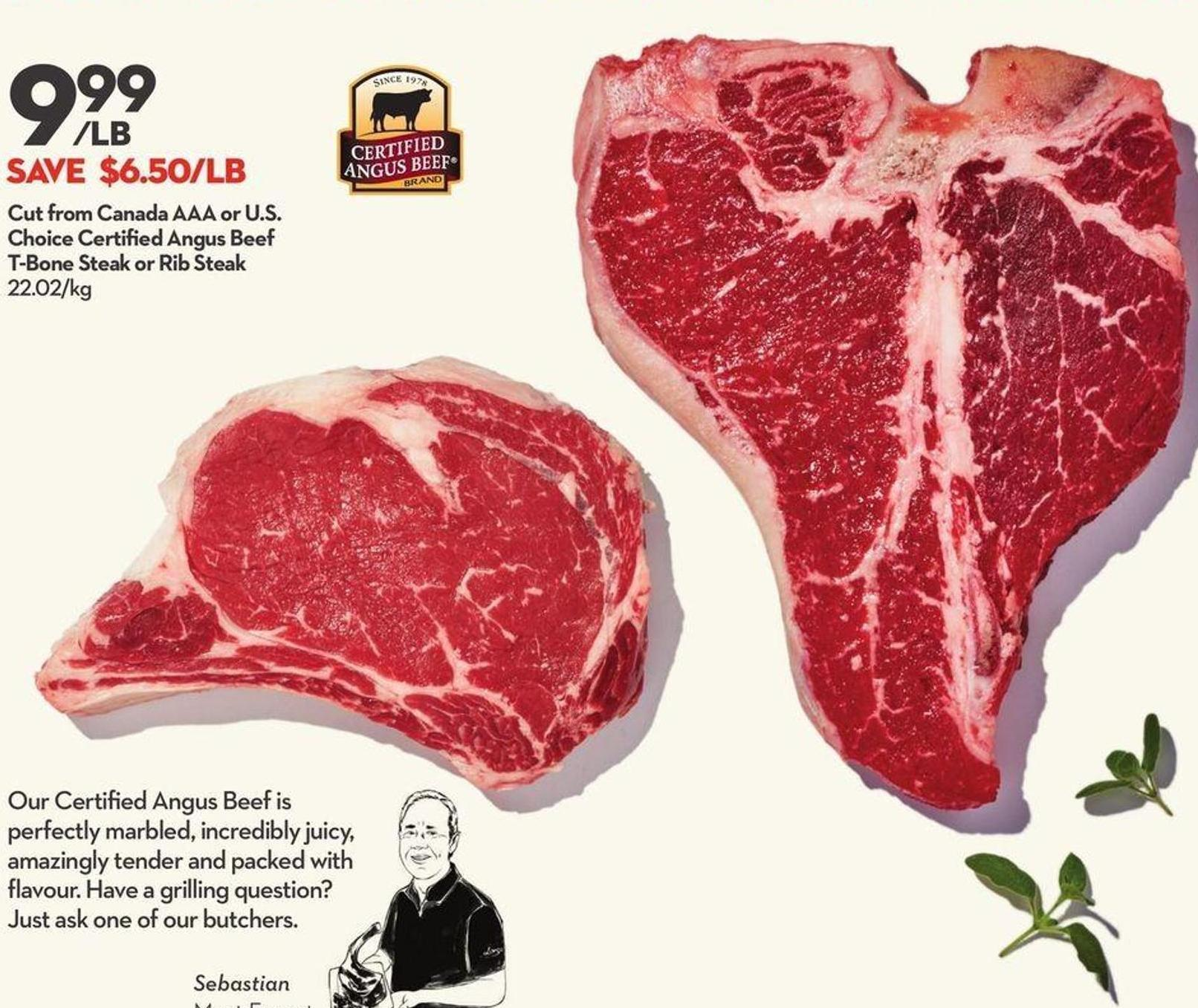Cut From Canada Aaa or U.s. Choice Certified Angus Beef T-bone Steak or Rib Steak