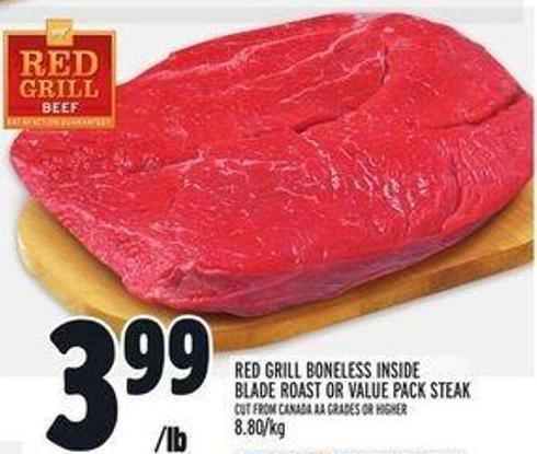 Red Grill Boneless Inside Blade Roast or Value Pack Steak