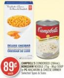 Campbell's Condensed (284ml) - Nongshim Noodle (75g - 86g) Soup or PC Macaroni & Cheese Dinner