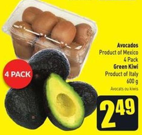 Avocados Product of Mexico 4 Pack Green Kiwi Product of Italy 600 g