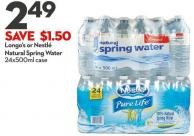 Longo's or Nestlé Natural Spring Water 24x500ml