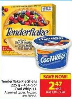 Tenderflake Pie Shells 225 g - 454 g or Cool Whip 1 L