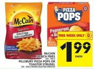 Mccain French Fries Or Pillsbury Pizza Pops Or Toaster Strudel