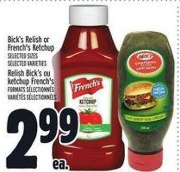 Bick's Relish or French's Ketchup