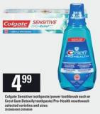 Colgate Sensitive Toothpaste/power Toothbrush Each Or Crest GUM Detoxify Toothpaste/pro-health Mouthwash