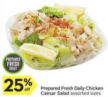 Prepared Fresh Daily Chicken Caesar Salad