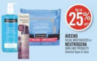Aveeno  Facial Moisturizers or Neutrogena Skin Care Products
