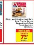 Atkins Meal Replacement Bars Pure Protein Bars or Power Crunch Bars