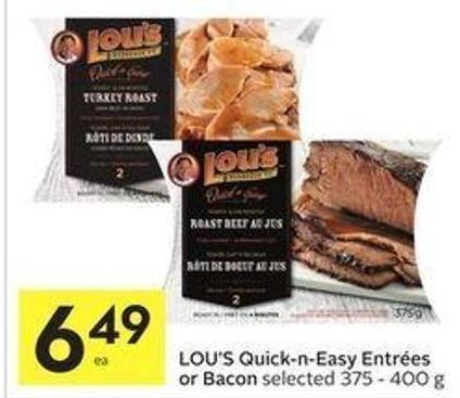 Lou's Quick-n-easy Entrées or Bacon