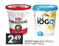 Astro Yogurt 650-750 g or Iögo Yogurt 650 g