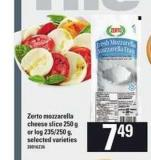 Zerto Mozzarella Cheese Slice - 250 g Or Log - 235/250 g