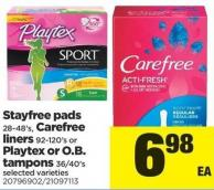 Stayfree Pads - 28-48's - Carefree Liners - 92-120's or Playtex Or O.b. Tampons 36/40's Stayfree Pads - 28-48's - Carefree Liners - 92-120's or Playtex Or O.b. Tampons - 36/40's