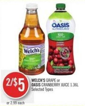 Welch's Grape or Oasis Cranberry Juice