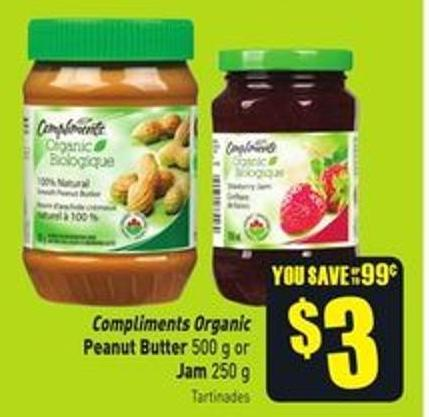 Compliments Organic Peanut Butter 500 g or Jam 250 g