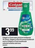 Colgate Or Crest Super Premium Toothpaste - 70-170 Ml - Colgate Or Oral-b Manual Toothbrush Each Or Colgate Or Crest Mouthwash