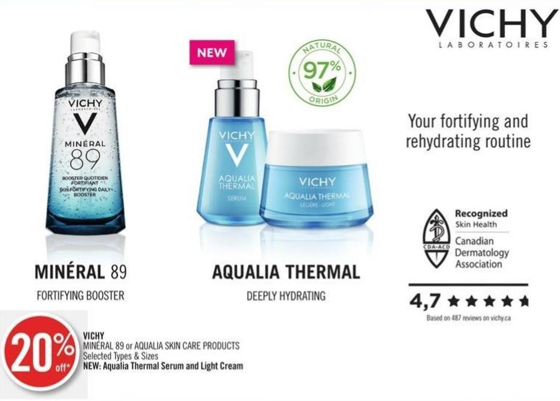 Vichy Minéral 89 or Aqualia Skin Care Products