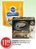Pedigree Dentastix (25's) or Cesar Wet Dog Food (12's)