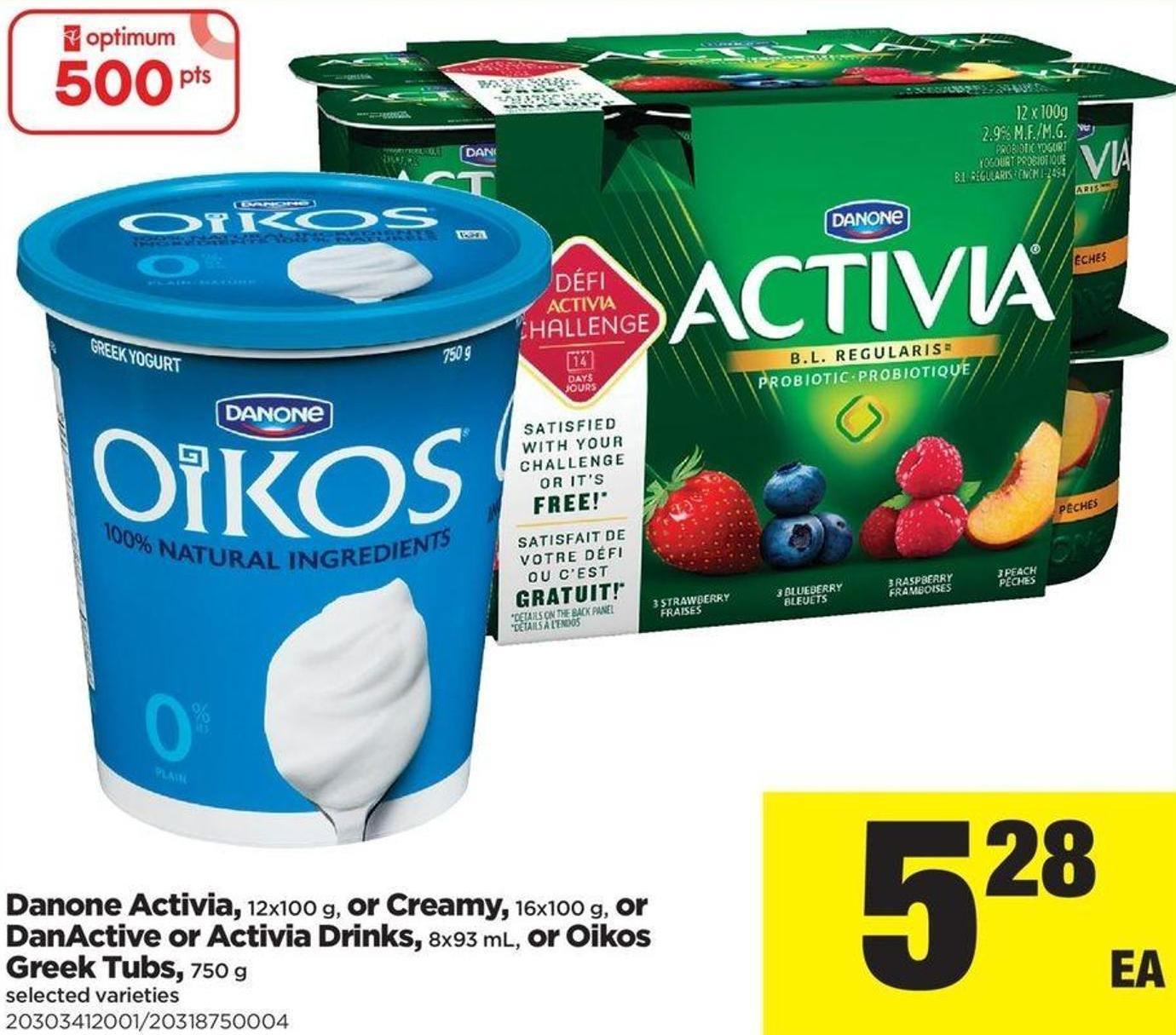 Danone Activia - 12x100 G - Or Creamy - 16x100 G - Or Danactive Or Activia Drinks - 8x93 Ml - Or Oikos Greek Tubs - 750 G