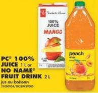 PC 100% Juice - 1 L or No Name Fruit Drink - 2 L