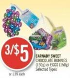 Carnaby Sweet Chocolate Bunnies (130g) or Eggs (150g)