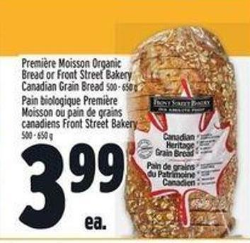 Première Moisson Organic Bread Or Front Street Bakery Canadian Grain Bread
