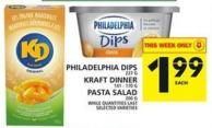 Philadelphia Dips Or Kraft Dinner Pasta Salad