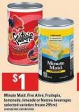 Minute Maid - Five Alive - Fruitopia - Lemonade - Limeade Or Nestea Beverages - 295 mL