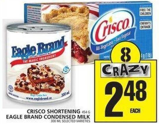 Crisco Shortening Or Eagle Brand Condensed Milk