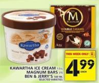 Kawartha Ice Cream Or Magnum Bars Or Ben & Jerry's