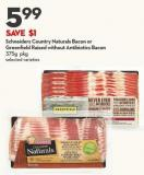 Schneiders Country Naturals Bacon or  Greenfield Raised Without Antibiotics Bacon  375g Pkg