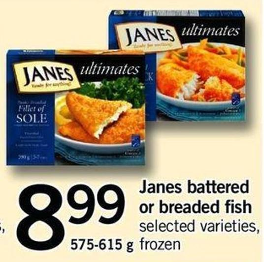 Janes Battered Or Breaded Fish - 575-615 g