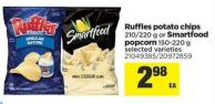 Ruffles Potato Chips - 210/220 G Or Smartfood Popcorn - 150-220 G