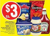 Heinz Ketchup 1 L Kraft Miracle Whip 650-890 mL Doritos 230-255 g Ruffles 190-220 g Nestlé Parlour Tubs 1.5 L or Frozen Novelties 6-12 Pk Selected Varieties