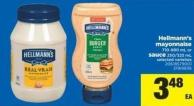 Hellmann's Mayonnaise - 710-890 mL Or Sauce - 250/325 mL