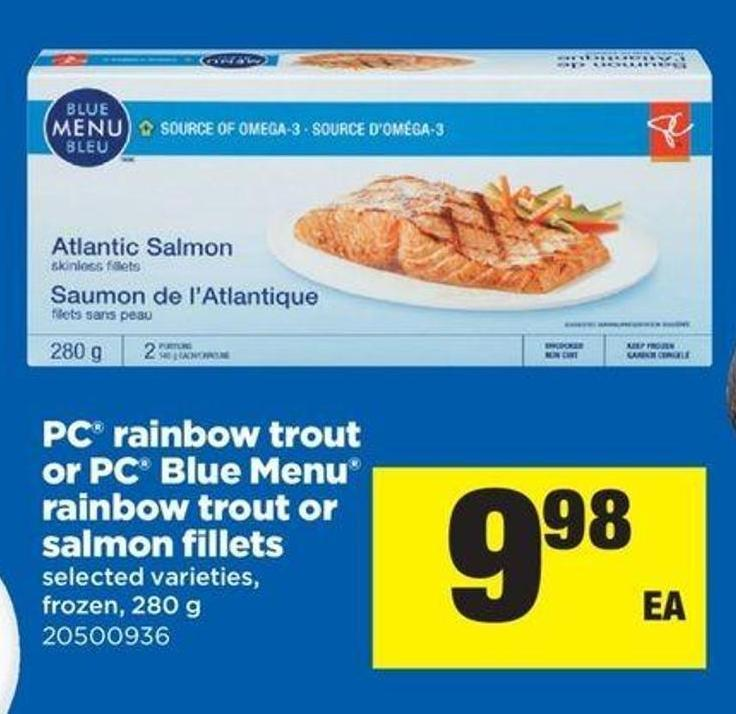PC Rainbow Trout Or PC Blue Menu Rainbow Trout Or Salmon Fillets - 280 G