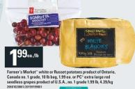 Farmer's Market White Or Russet Potatoes 10 Lb Bag Or PC Extra Large Red Seedless Grapes 1.99 Lb.