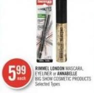 Rimmel London Mascara - Eyeliner or Annabelle Big Show Cosmetic Products