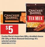 Cracker Barrel Cheese Bars - 400 G - Shredded Cheese - 250-320 G Or Black Diamond Cheestrings - 16's
